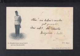KuK AK SM Kaiser Franz Josef I Auf Dem Manöverfeld 1897 - Koninklijke Families