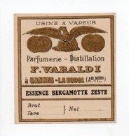 - PARFUMERIE - USINE A VAPEUR - F. VARALDI - CANNES-LA-BOCCA - ESSENCE BERGAMOTTE ZESTE - - Etiquettes
