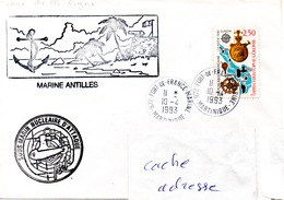 S.N.A. PERLE Escale En Martinique (Cachet De L'Unité Marine) Obl. Fort De France Marine 10/04/93 - Marcophilie (Lettres)