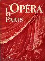 L'Opéra De Paris   Superbe Catalogue De 1953 - Autres