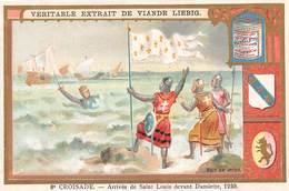 Chromo LIEBIG - 8e Croisade - Arrivée De Saint Louis Devant Damiette - Liebig