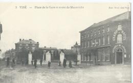 Wezet - Visé - 3 - Place De La Gare Et Route De Maestricht - Edit. Wuil-Dul Visé - Visé