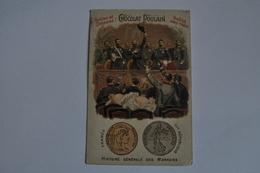Chromo POULAIN Gauffrée - Histoire Générale Des Monnaies - 3eme République - Poulain