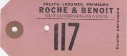ETIQUETTE FRUITS PRIMEURS ROCHE ET BENOIT - CHATEAURENARD 13 BOUCHES DU RHONE - Frutas Y Legumbres