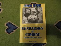 Gendarmes Au Combat (indochine1945-1955) - Livres