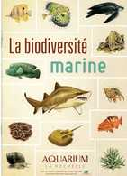 AQUARIUM DE LA ROCHELLE - LIVRET  LA BIODIVERSITE MARINE - Animaux