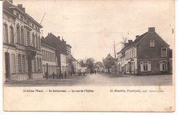 ST  GILLES WAES DE KERKSTRAAT  CA 1905 Re 748 /d5 - Sint-Gillis-Waas