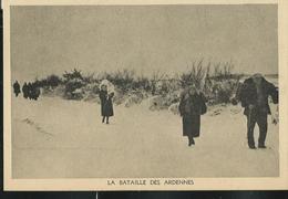 Carte Neuve: Bataille Des Ardennes: Les Populations Fuyent La Bataille - Bastogne