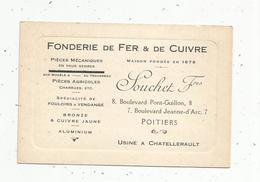 Carte De Visite ,fonderie De Fer & De Cuivre , SOUCHET Frères ,Poitiers , Usine à Chatellerault - Visiting Cards