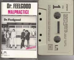 K7 - DOCTOR FEELGOOD - MALPRACTICE - Cassettes Audio