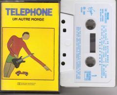 K7 - TELEPHONE - UN AUTRE MONDE - Cassettes Audio