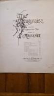 PARTITION ARAGONAISE EXTRAITE DU BALLET DU CID MUSIQUE DE J.  MASSENET - Música & Instrumentos