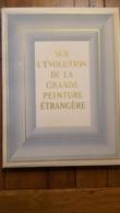 SUR L'EVOLUTION DE LA GRANDE PEINTURE ETRANGERE 115 PAGES QUELQUES  NUS FEMININS FRAIS DE PORT OFFERT - Art