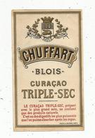 étiquette , Alcool , CURACAO TRIPLE SEC , CHUFFART , BLOIS - Etiquettes