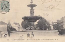 SAINT-QUENTIN: Fontaine De La Place Dufour-Denelle - Saint Quentin