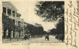 China, SHANGHAI, Bund With Shanghai-Club (1905) Max Nössler Postcard - China
