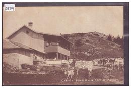 DISTRICT D'ORBE - CHALET DE LA DENT DE VAULION - TB - VD Vaud