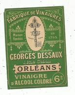 étiquette , FABRIQUE DE VINAIGRES , Georges DESSAUX , ORLEANS - Etiquettes