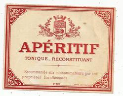 étiquette , Alcool , APERITIF TONIQUE - RECONSTITUANT - Etiquettes
