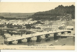55 - SAINT MIHIEL / LE PONT SUR LA MEUSE - LE CERCLE MILITAIRE - LES CAPUCINS - Saint Mihiel