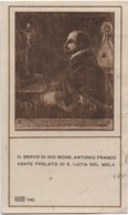 Santino Del Servo Di Dio Mons. Antonio Franco (Napoli 1585 - Santa Lucia Del Mela, Messina 1626) - Santini