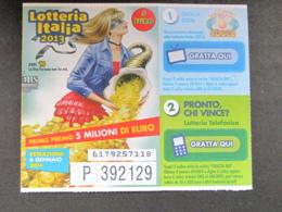 BIGLIETTO LOTTERIA ITALIA 2013 - PERFETTO - Biglietti Della Lotteria