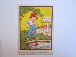 Chromo Chromos Illustrateur Attention Le Garde N'est Pas Loin! Enfant Agriculture Pêche - Trade Cards