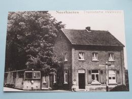 NEERHAEREN Tramstatie Steenweg ( REPRO - COPY Van Postkaart Of Foto / Details Zie Foto ) ! - Lanaken