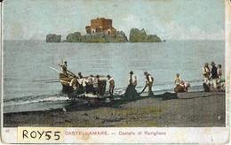 Campania-catellammare Di Stabia Barca A Riva Dal Ritorno Della Pesca Veduta Castello Di Ravigliano Primi 900 (v.retro) - Castellammare Di Stabia