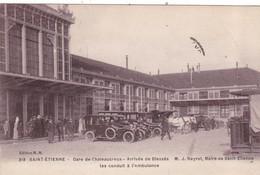 42 SAINT ETIENNE. GUERRE 14-18.GARE DE CHATEAUCREUX. ARRIVÉE DES BLESSES . ANNÉE 1916 + TEXTE - Guerre 1914-18
