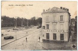 1916 BLAYE - Vue HÔTEL De BORDEAUX Allée De La Gare Et Chenal - Blaye