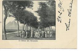 EGYPTE  LE RETOUR DES PYRAMIDES       ECRITE 1901 - Pyramids