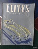 Numéro Spécial Automobile De Elites Françaises D'octobre 1948 - Libros, Revistas, Cómics