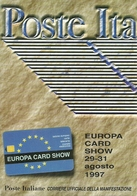 "Poste Italiane ""Europa Card Show"" Salone Europeo Carte, Telecarte, Moneta Elettronica, Bologna 1997 - Poste & Postini"