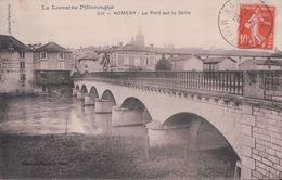 NOMENY Le Pont Sur La Seille (1911) - Nomeny