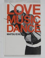 """ Love Music Dance "" Matsu(Exile) - Books, Magazines, Comics"