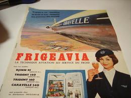 ANCIENNE PUBLICITE FREGEAVIA ET  CARAVELLE 1967 - Publicités