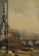 """Dinant Namur Somme-Leuze ; """" De La Meuse à L' Ardenne"""" N° 44 2012 ; - Kultur"""