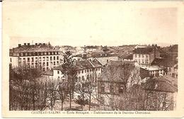 3E11 --- 57   CHATEAU-SALINS    Ecole Ménagère   Etablissement De La Doctrine Chrétienne - Chateau Salins