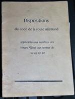 Rare Livret Dispositions Du Code De La Route Allemand Pour Les Forces Alliées - 1939-45