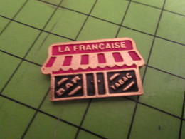 SP09 Pin's Pins /  Rare & De Belle Qualité : THEME MARQUES / BAR TABAC LA FRANCAISE - Marques
