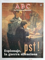 Fascículo Espionaje La Guerra Silenciosa. ABC La II Guerra Mundial. Nº 49. 1989. Editorial Prensa Española. Madrid - Revistas & Periódicos