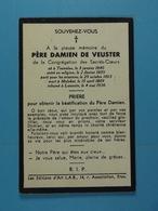 Père Damien De Veuster Tremeloo 1840 Malokaï 1889 Inhumé à Louvain En 1936 - Devotion Images