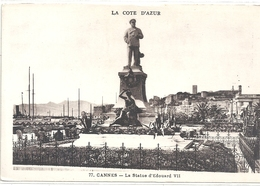 CANNES . LA STATUE D'EDOUARD VII  . CARTE NON ECRITE - Cannes