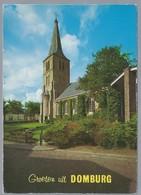 NL.- GROETEN UIT DOMBURG. Kerk. - Gruss Aus.../ Gruesse Aus...