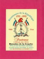 Etiquette Vin, Sauternes, Crème De Tête, Domaine De La Gauche, Bicentenaire De La République, 1988 - Collections, Lots & Séries