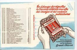 BUVARD   CHICOREE   EXTRA  LEROUX  Garantie  Pure  ( écrit  Au  Stylo  Au  Dos ) - Collections, Lots & Séries