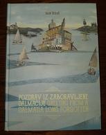 """LUXURY MONOGRAPH-ATLAS,BRAND NEW  """" Pozdrav Iz Zaboravljene Dalmacije """" CROAZIA, CROATIA, KROATIEN - Croatia"""