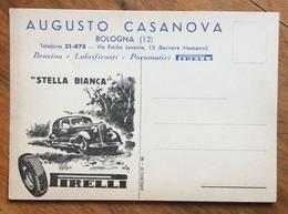 """PIRELLI PNEUMATICI  """"STELLA BIANCA"""" CARTOLINA PUBBLICITARIA  DISTRIBUTORE AUGUSTO CASANOVA BOLOGNA - Pubblicitari"""