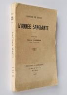 """L'année Sanglante / Camille Le Senne. - Paris : """"Édition Et Librairie"""", 1915 - Livres, BD, Revues"""